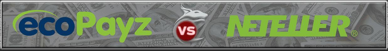 ecoPayz vs NETELLER - Comparison