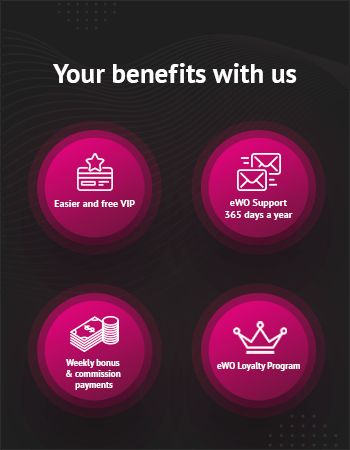 You will have great benefits with eWO