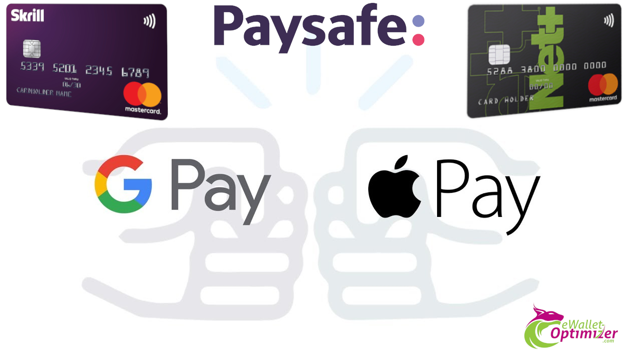 Paysafe and MasteCard - Google Pay and Apple Pay