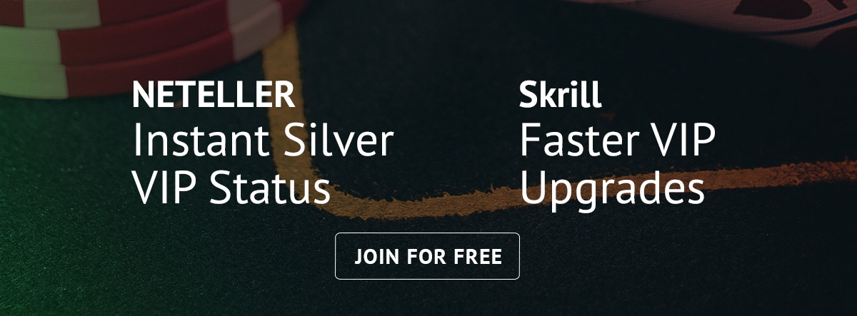 NETELLER and Skrill VIP
