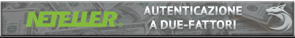 NETELLER Autenticazione a Due-Fattori - Security