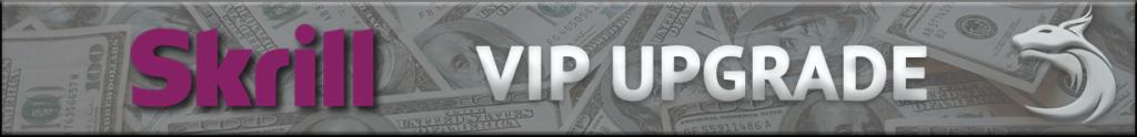 Skrill VIP Upgrade - Banner