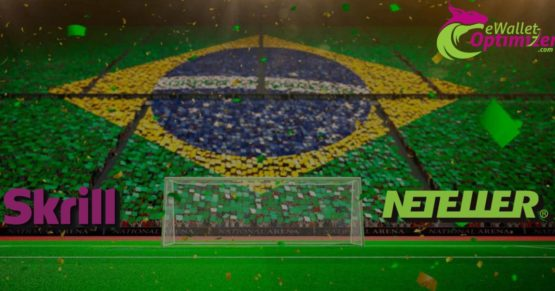 NETELLER and Skrill back in Brazil